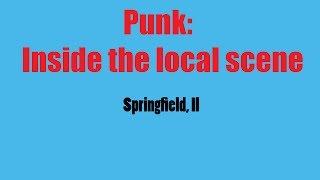 Punk: Inside the local scene