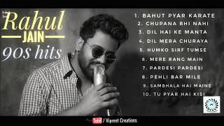 Best Of Rahul Jain |Top 10 Songs | Top Hits Rahul Jain Sogs | Jukebox Pehchan Music