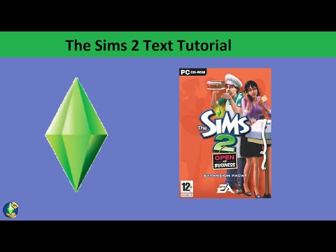 The Sims 2 Text Tutorial: Open for Business expansion pack
