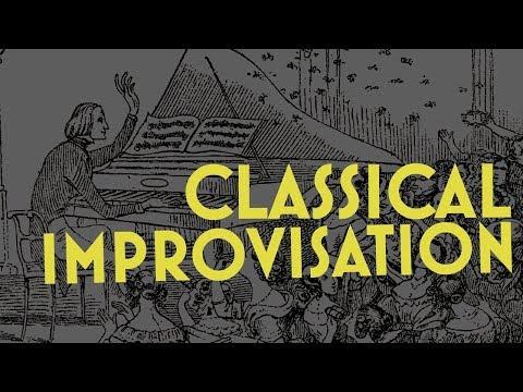Classical Improvisation