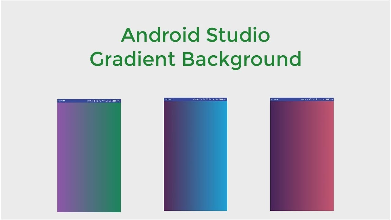 Gradient color Background Android Studio