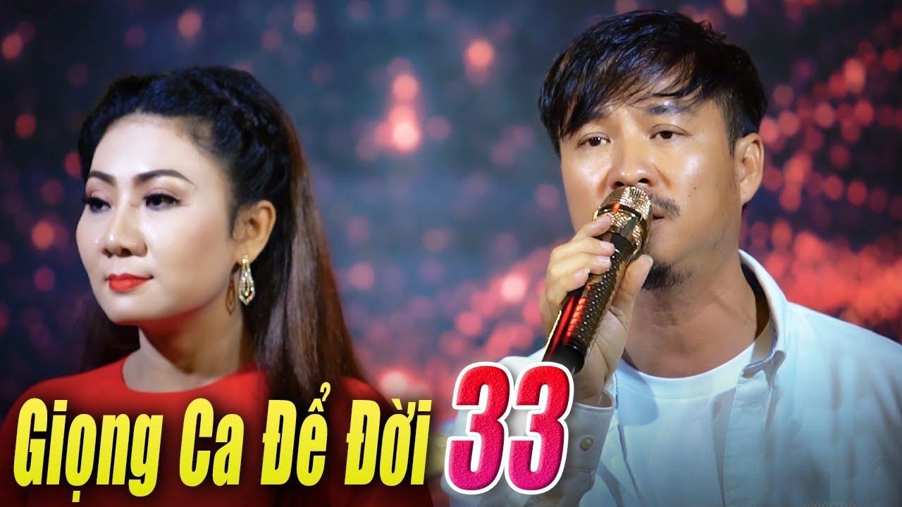 Liveshow Giọng Ca Để Đời 33 – Nhạc Xưa Vang bóng một thời – Nhạc Vàng Bolero Xưa Tuyển Chọn
