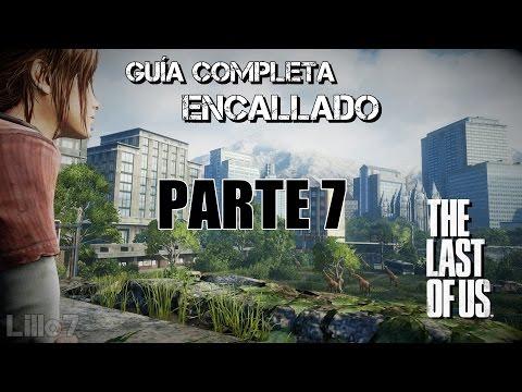 The Last of Us™ Guía Completa // Dificultad Encallado-Realista // En Español // Parte 7 // DeChispa