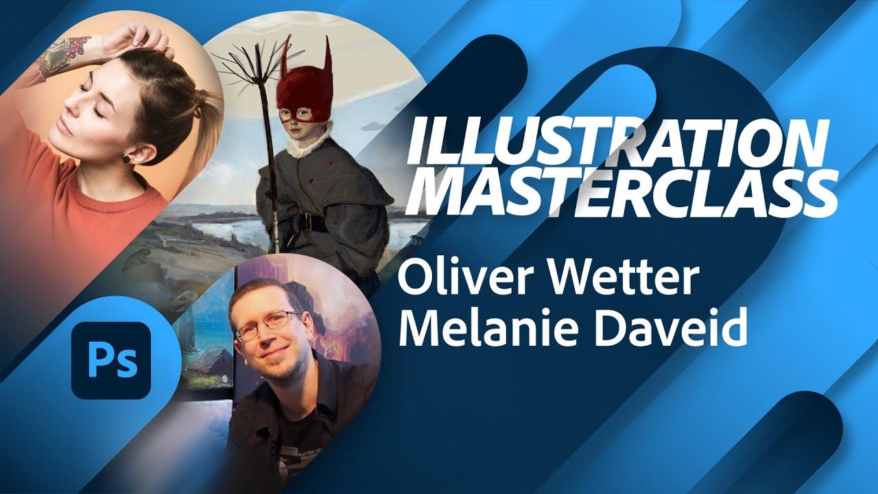 Masterclass mit Oliver Wetter und Melanie Daveid  Adobe Live