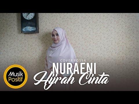 Rossa - Hijrah Cinta (cover) by Nuraeni