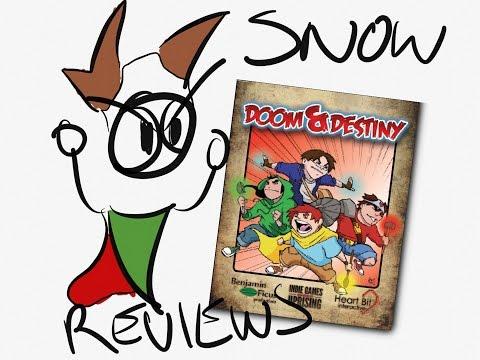 Snow reviews!  Doom and Destiny