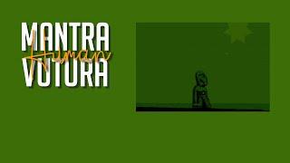 Mantra Vutura - Human (full album)