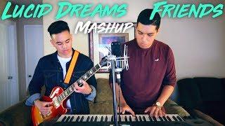 Lucid Dreams / Friends - Juice WRLD / Marshmello & Anne-Marie MASHUP