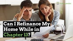 Can I Refinance My Home While in Chapter 13? | Ask a Lender
