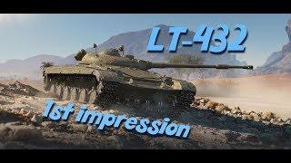 LT-432 - First Impressions