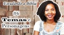 Estudando por: Temas e Personagens bíblicos