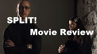 SPLIT - Movie Review (2017)