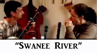 Swanee River/Old Folks at Home on clawhammer banjo and old-time harmonica