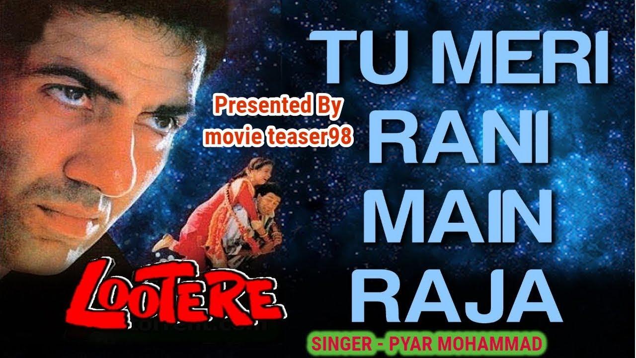 Electronic rani video gana hindi main tu raja mera hd song