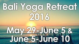 Yoga Retreat on Bali 2016 (Ubud: May 29 - June 4 & Uluwatu: June 5 - June 10)(Two Fish Retreats is once again offering a fun and unforgettable yoga retreat holiday experience on the tropical paradise island of Bali. Two retreats will be held ..., 2016-01-19T21:37:32.000Z)