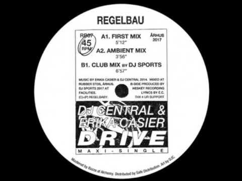 Dj Central & Erika Casier - DRIVE (DJ Sports Club Mix)