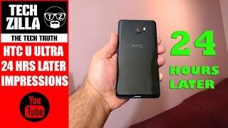 HTC U Ultra 24 Hour Impressions