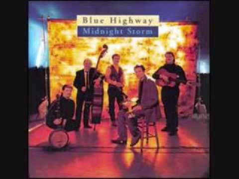 Blue Highway-Find Me Out on a Mountain Top