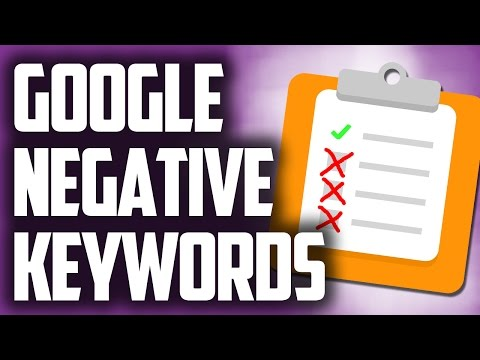 Negative Keywords Google - How To Add Negative Keywords In Adwords