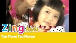 [Nhạc Thiếu Nhi] Tay Thơm Tay Ngoan