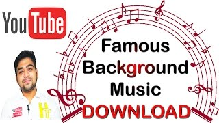 how-to-add-famous-background-music-in-youtube-s-explained-hindi