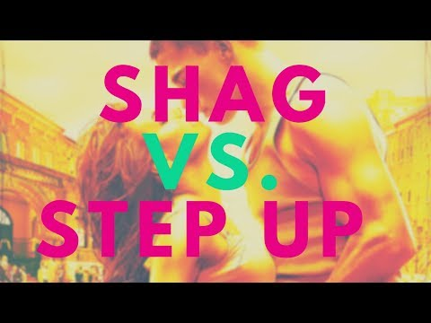 Shag vs. Step Up Review