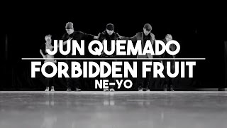 "Jun Quemado Choreography ""Forbidden Fruit"" Ne-yo"