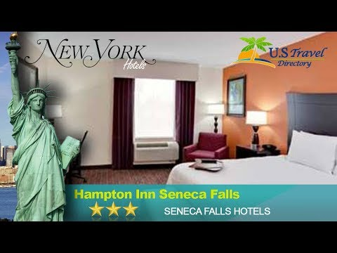 Hampton Inn Seneca Falls - Seneca Falls Hotels, New York