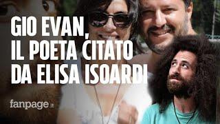 Gio Evan sulle poesie tanto amate da Elisa Isoardi: