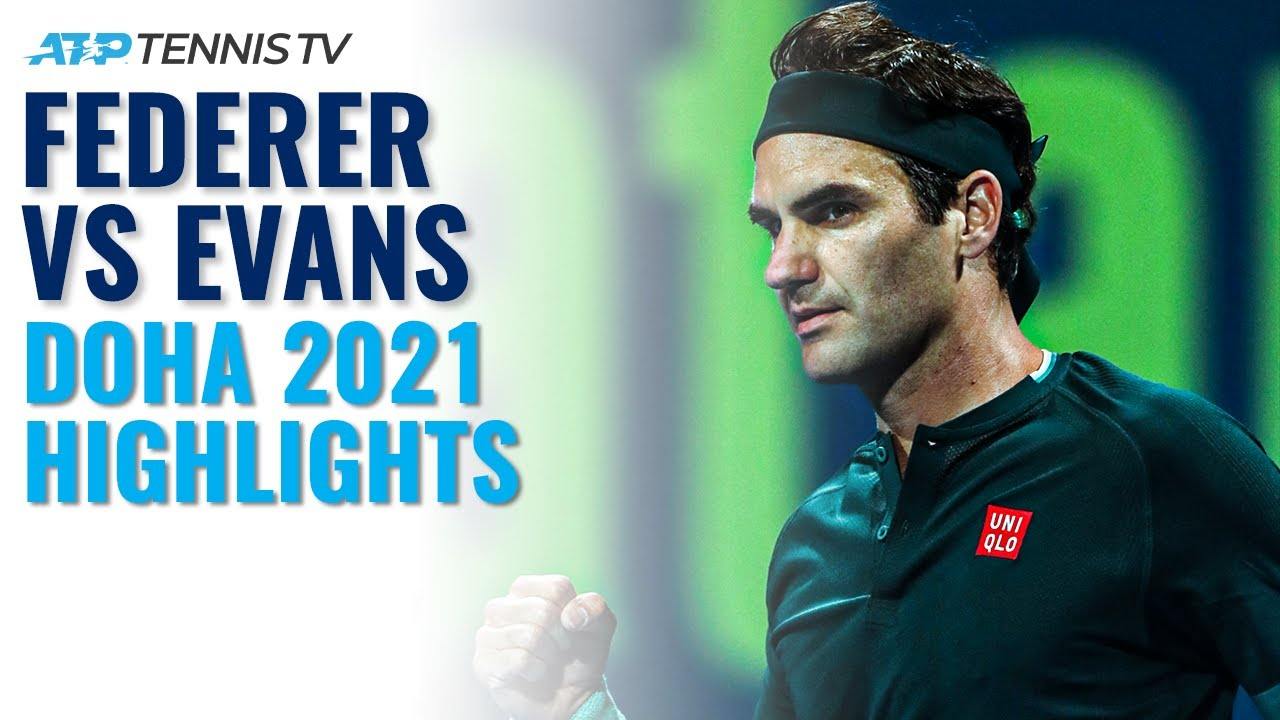 Roger Federer vs Dan Evans: Highlights Of Federer's Return To Tennis! | Doha 2021