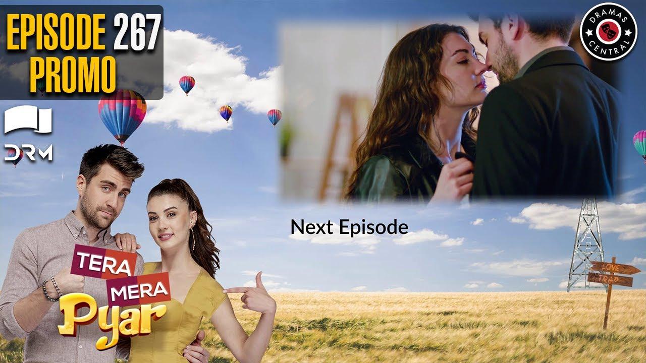 Tera Mera Pyar | Episode 267 Promo | Love Trap | Turkish Drama | Urdu Dubbing | RF2Y