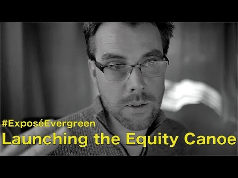 Launching Evergreen's Equity Canoe