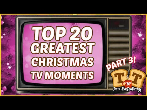 The Top 20 Greatest Christmas TV Moments - Part 3
