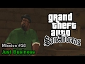 GTA San Andreas Mission #16 - Just Business
