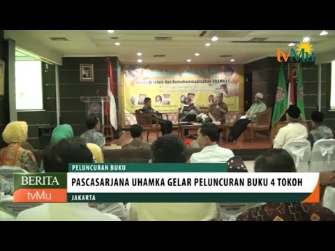 Pascasarjana UHAMKA Gelar Peluncuran Buku 4 Tokoh Muhammadiyah