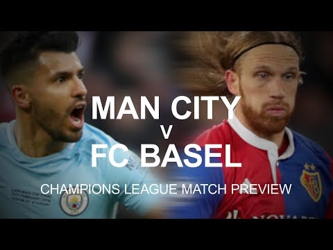 Manchester City v Basel - Champions League Match Preview