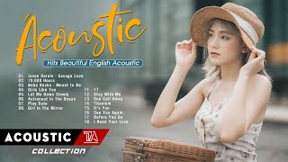 The Best Acoustic Love Songs 2021 Collection ♥ Top Hits Acoustic Cover Of Popular Songs 2021