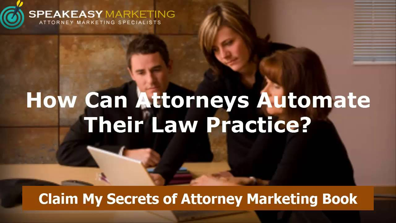 How Can Attorneys Automate Their Law Practice? | Attorney Marketing Specialists