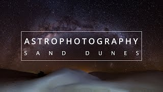 Tips to IMPROVE your ASTROPHOTOGRAPHY | Finding compositions and camera settings