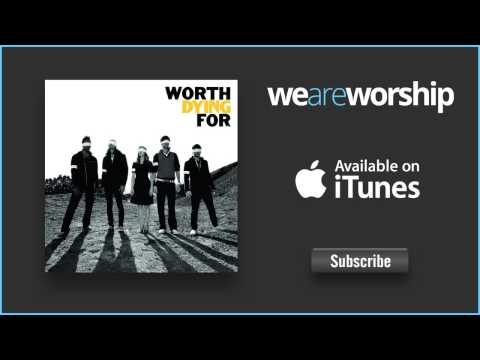 Worth Dying For - Die to Live