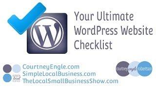 Your Ultimate WordPress Website Checklist - Part 1