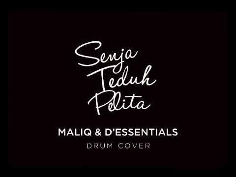 Senja Teduh Pelita - Maliq & D'Essentials Drum Cover By Carlos Satria