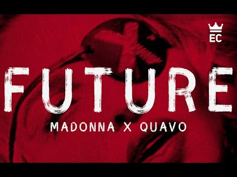 Madonna, Quavo - Future (Lyrics)