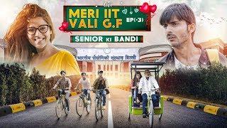 Ep (-3) SENIOR ki Bandi || Meri IIT Vali G.f || Web Series || SwaggerSharma