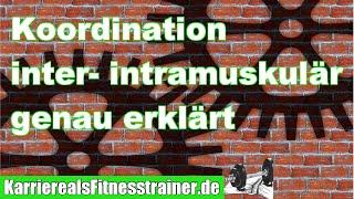 Was du über Inter+Intramuskuläre Koordination wissen musst | Prüfungsstoff B-Lizenz