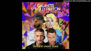 Play Faith (with Dolly Parton) (feat. Mr. Probz) (Jewelz & Sparks Remix)