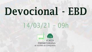 Devocional EBD - 14/03/21