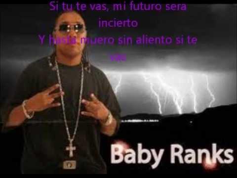 Si Tu Te Vas - Baby Ranks ft Jaime De Leon