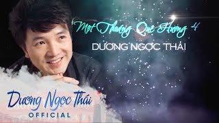 Liveshow Dương Ngọc Thái - Một Thoáng Quê Hương 4 - Full HD