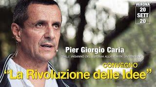 Pier Giorgio #Caria: DALL' INGANNO DEL #SISTEMA ALLA VERITA' #UNIVERSALE
